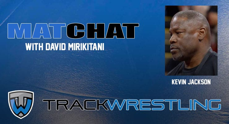 MC36: USA Wrestling Developmental freestyle coach Kevin Jackson joins Mat Chat