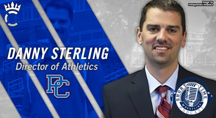 Everything you ever wanted to know about Presbyterian wrestling with AD Danny Sterling – ST384
