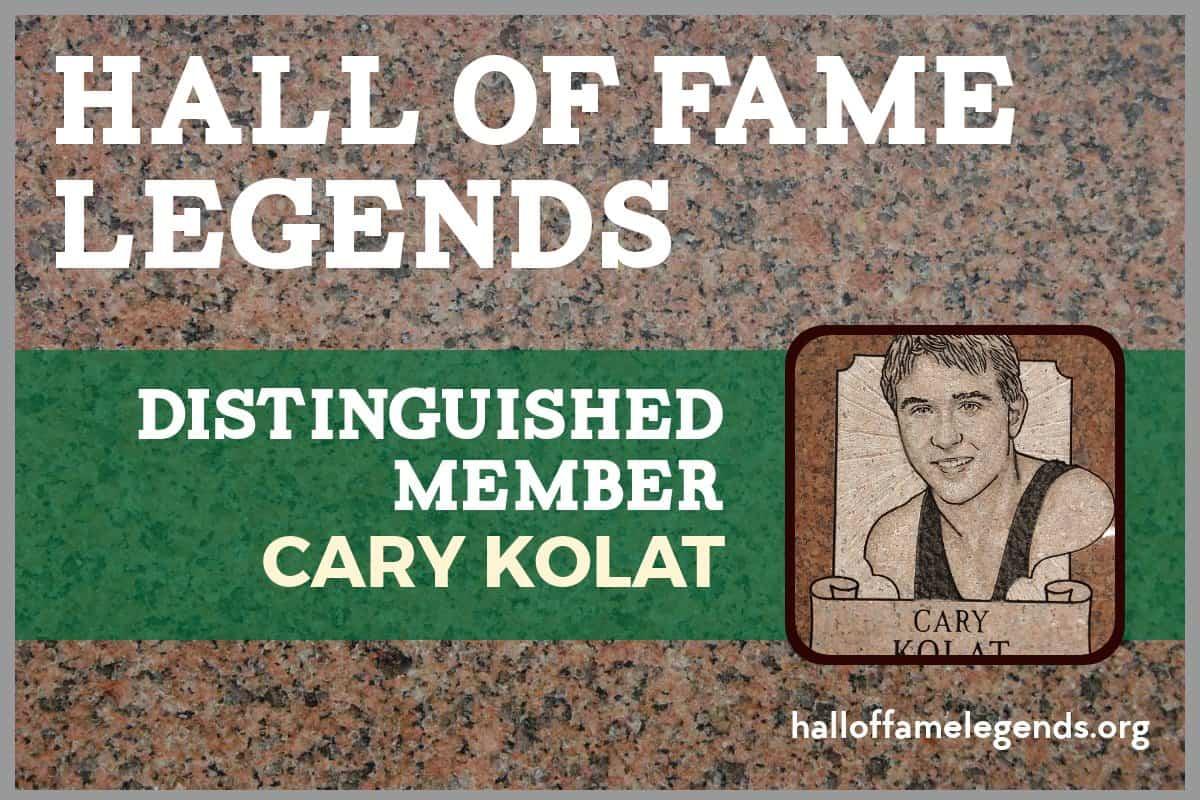 2017 Distinguished Memeber Cary Kolat, Two-time NCAA Champion