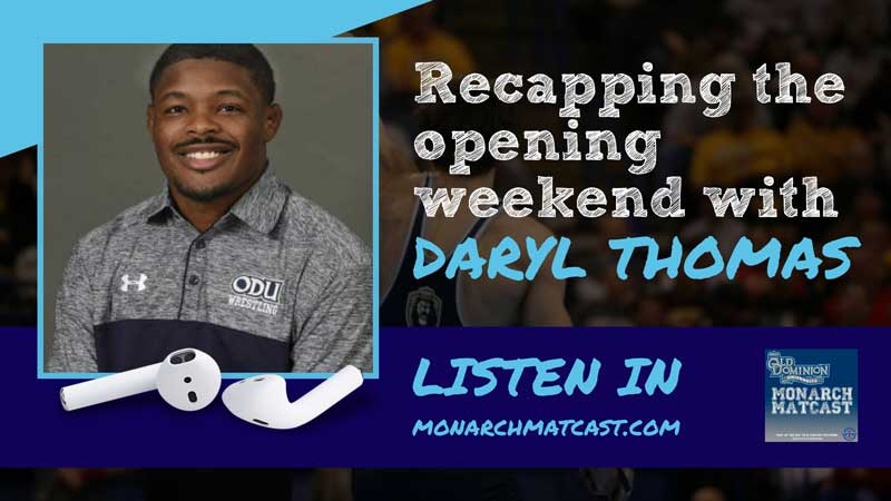 Recapping opening weekend with Associate Head Coach Daryl Thomas – ODU54