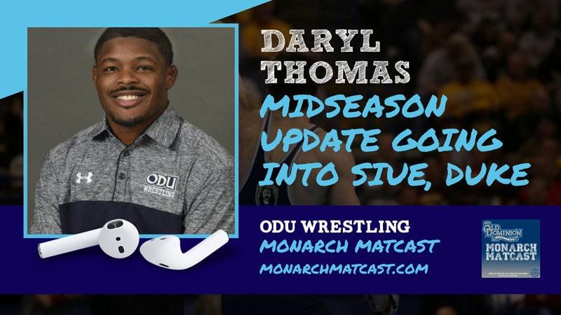 Daryl Thomas with a mid-season update heading into Sunday's alumni dual vs. Duke – ODU59