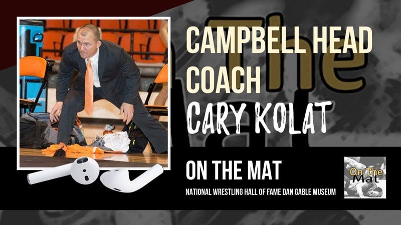 Campbell head wrestling coach Cary Kolat – OTM559