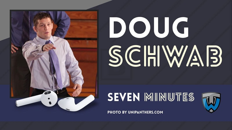 Seven Minutes with Northern Iowa head coach Doug Schwab