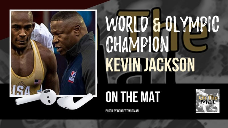 World & Olympic champion Kevin Jackson of USA Wrestling – OTM562