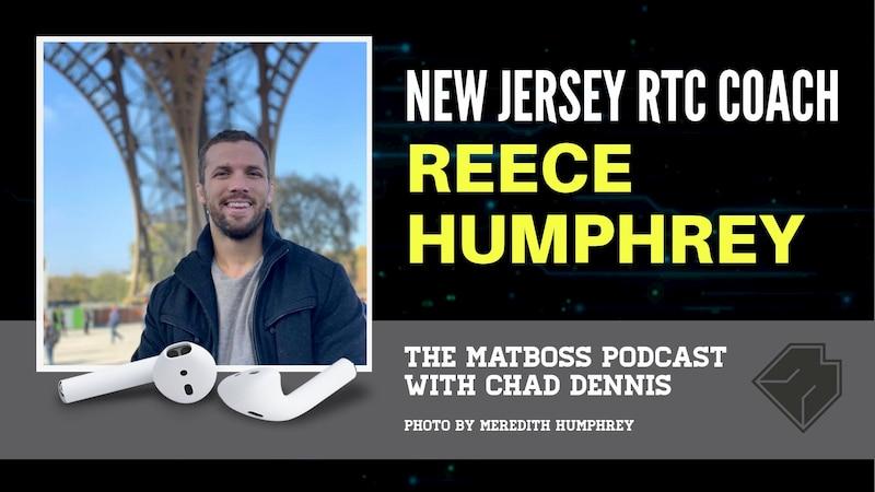 NJRTC head coach Reece Humphrey – The MatBoss Podcast Ep. 30