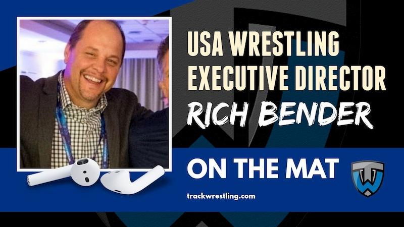 USA Wrestling Executive Director Rich Bender – OTM579
