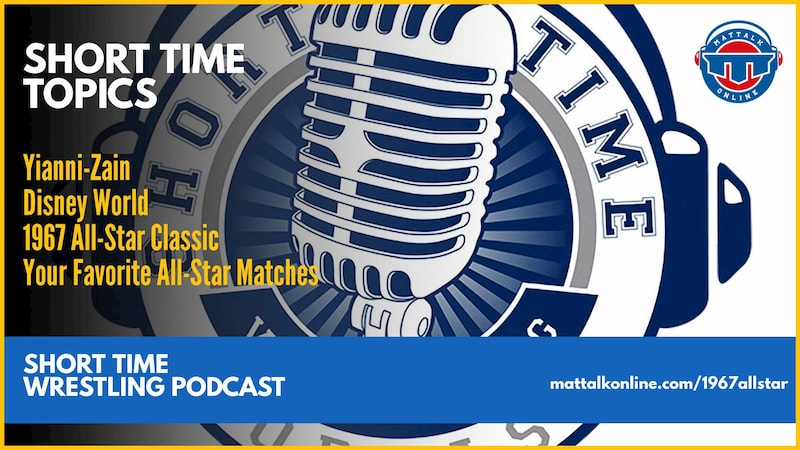 Short Time Topics: Yianni-Zain, 1967 East-West All-Star and your favorite All-Star Matches