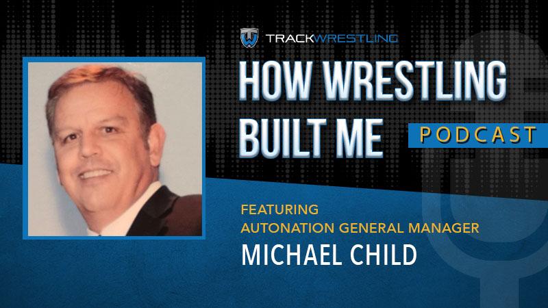 AutoNation General Manager Michael Child – How Wrestling Built Me Ep. 2