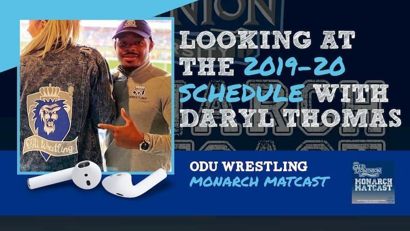 Daryl Thomas previews the 2019-20 ODU wrestling schedule – ODU66