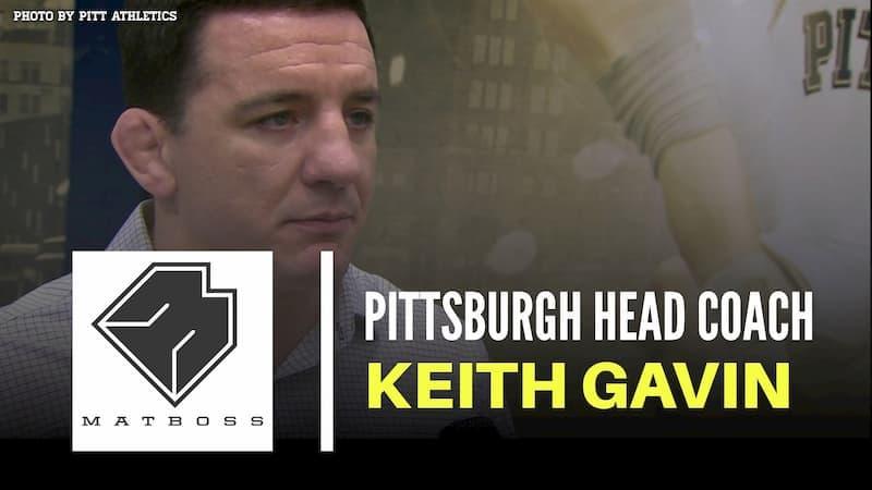 Pittsburgh head coach Keith Gavin – The MatBoss Podcast Ep. 40