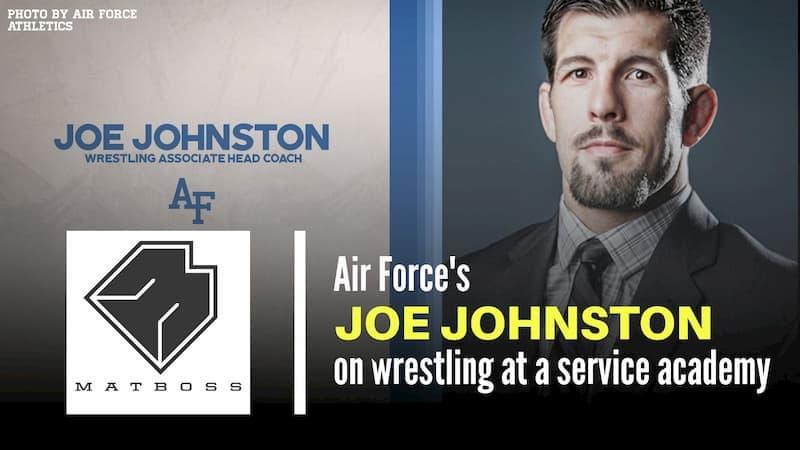 Air Force associate head coach Joe Johnston – The MatBoss Podcast Ep. 42
