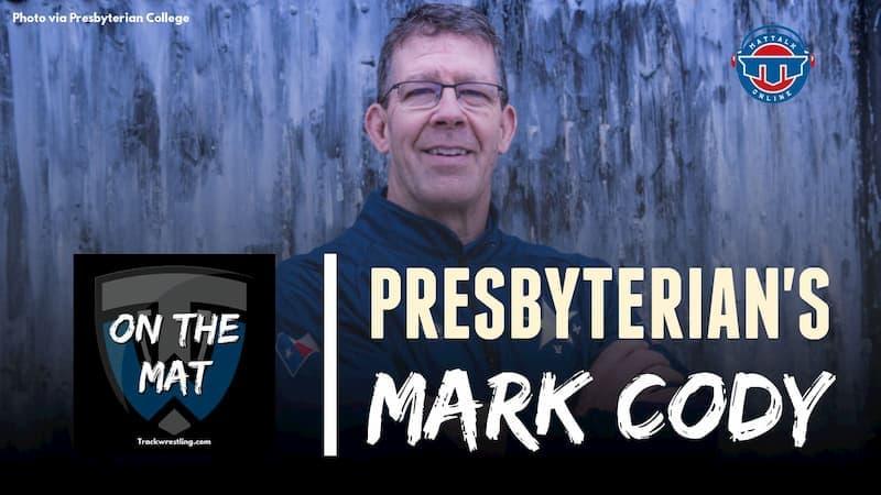 Presbyterian College Director of Wrestling Mark Cody – OTM592