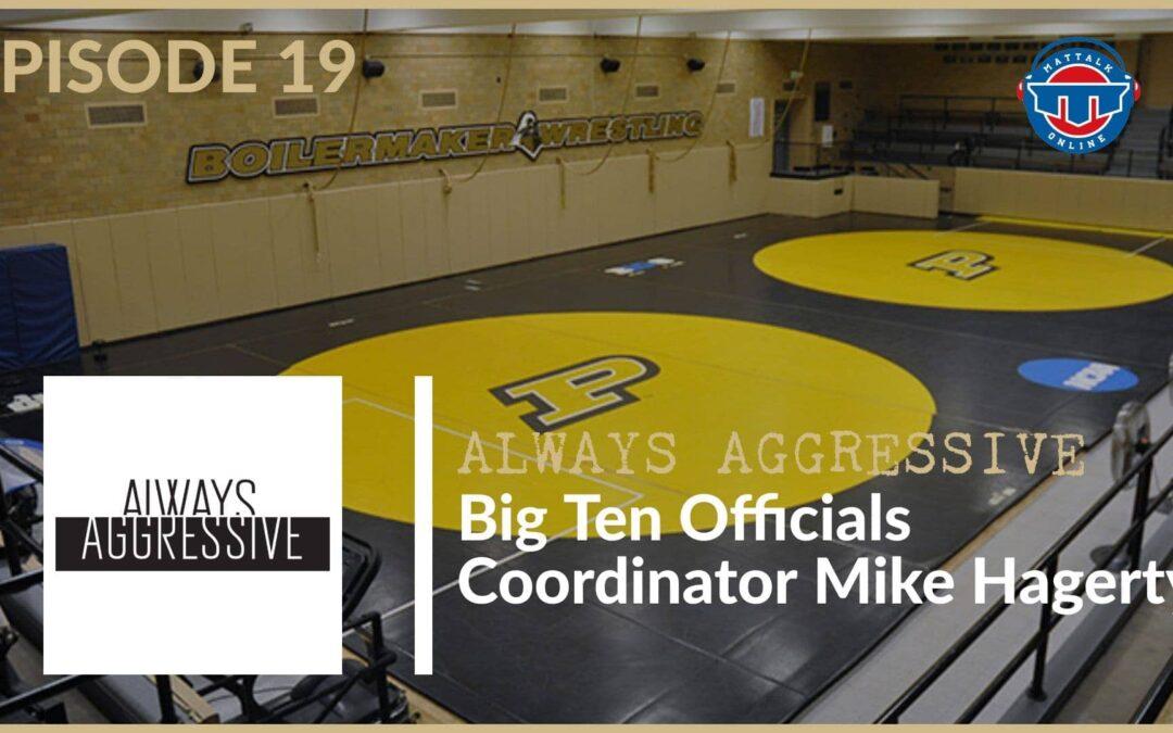 Big Ten officials coordinator Mike Hagerty – AA19