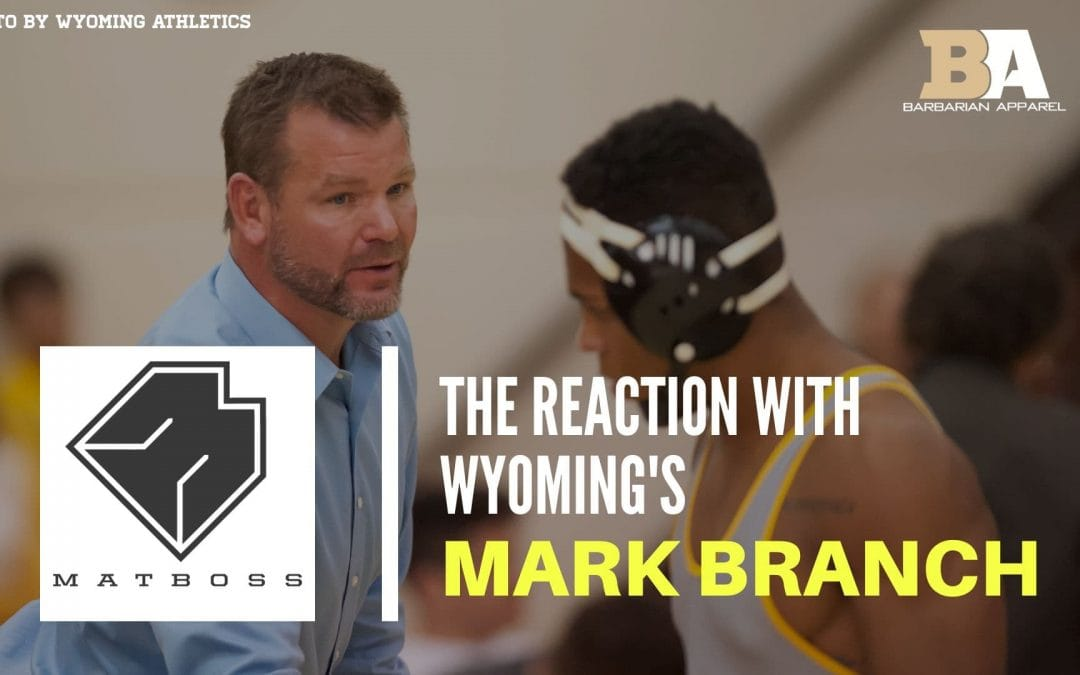 Wyoming head coach Mark Branch – The MatBoss Podcast Ep. 49