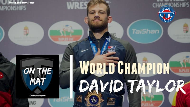 World Champion David Taylor – OTM603