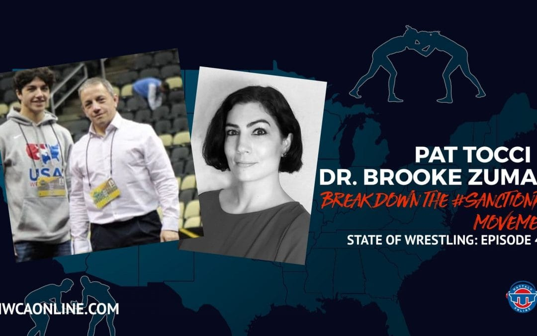 The #SanctionPA movement with Dr. Brooke Zumas and Pat Tocci – State of Wrestling Ep. 4