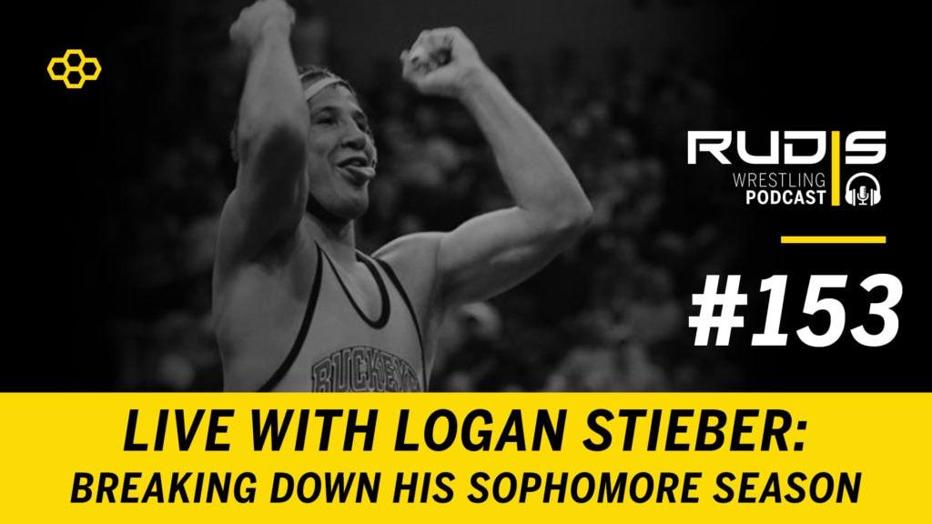 The RUDIS Podcast #153: Logan Stieber – Sophomore Season
