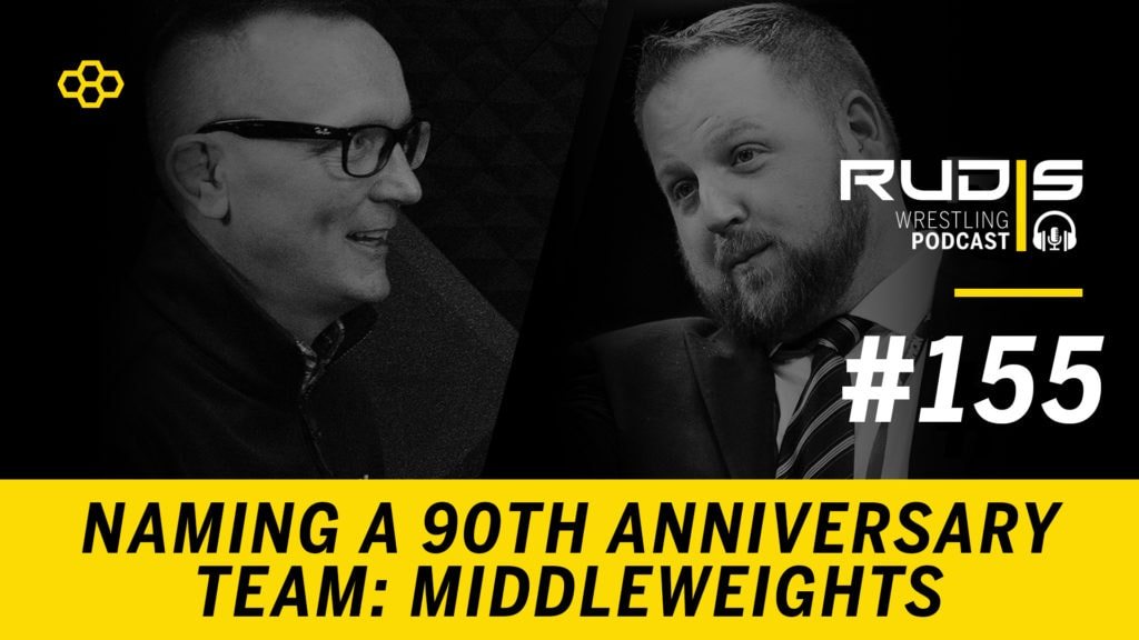 The RUDIS Podcast #155: Naming a 90th Anniversary Team – Middleweights
