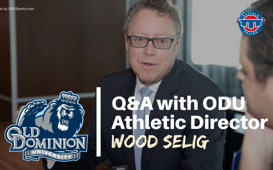 Q&A: 10 questions with Old Dominion A.D. Dr. Wood Selig
