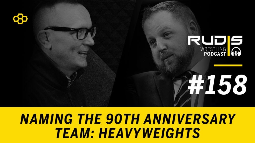 The RUDIS Podcast #158: Naming a 90th Anniversary Team – Heavyweights