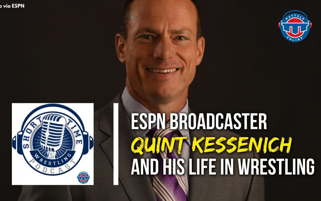 ESPN's Quint Kessenich and his life in wrestling