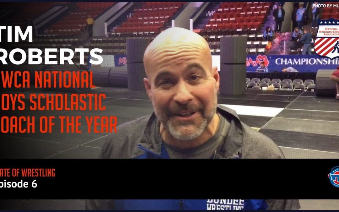 Tim Roberts, NWCA National Boys Scholastic Coach of the Year – SOW6