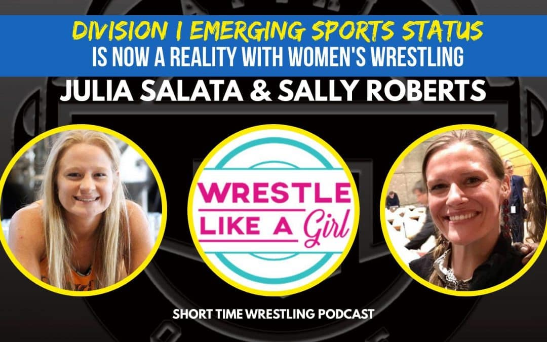 Sally Roberts and Julia Salata talk about the next steps for women's college wrestling