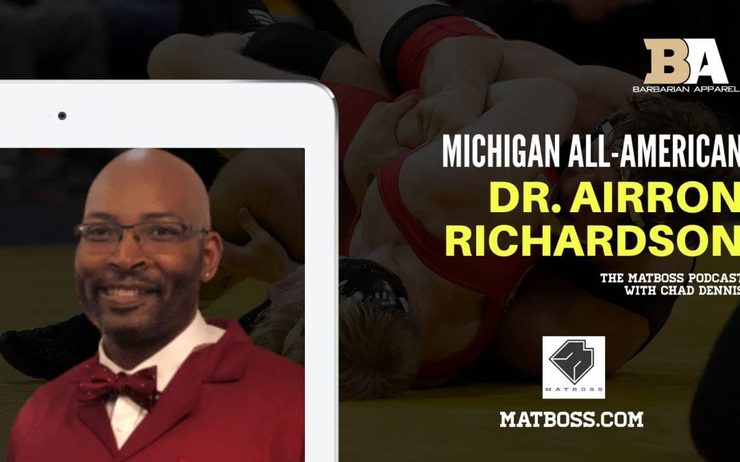 Speaking up with Dr. Airron Richardson – The MatBoss Podcast Ep. 59