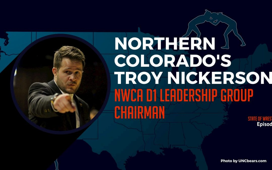 Troy Nickerson, Northern Colorado head coach and D1 Leadership Group Chair – SOW7