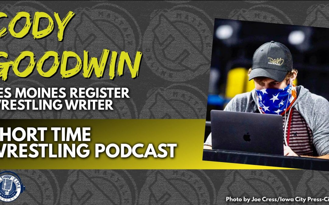Des Moines Register wrestling writer Cody Goodwin on the changing face of sports media