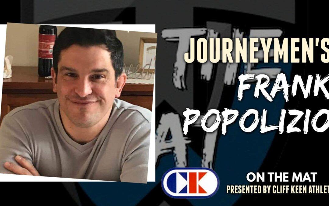 Journeymen's Frank Popolizio goes On The Mat – OTM62