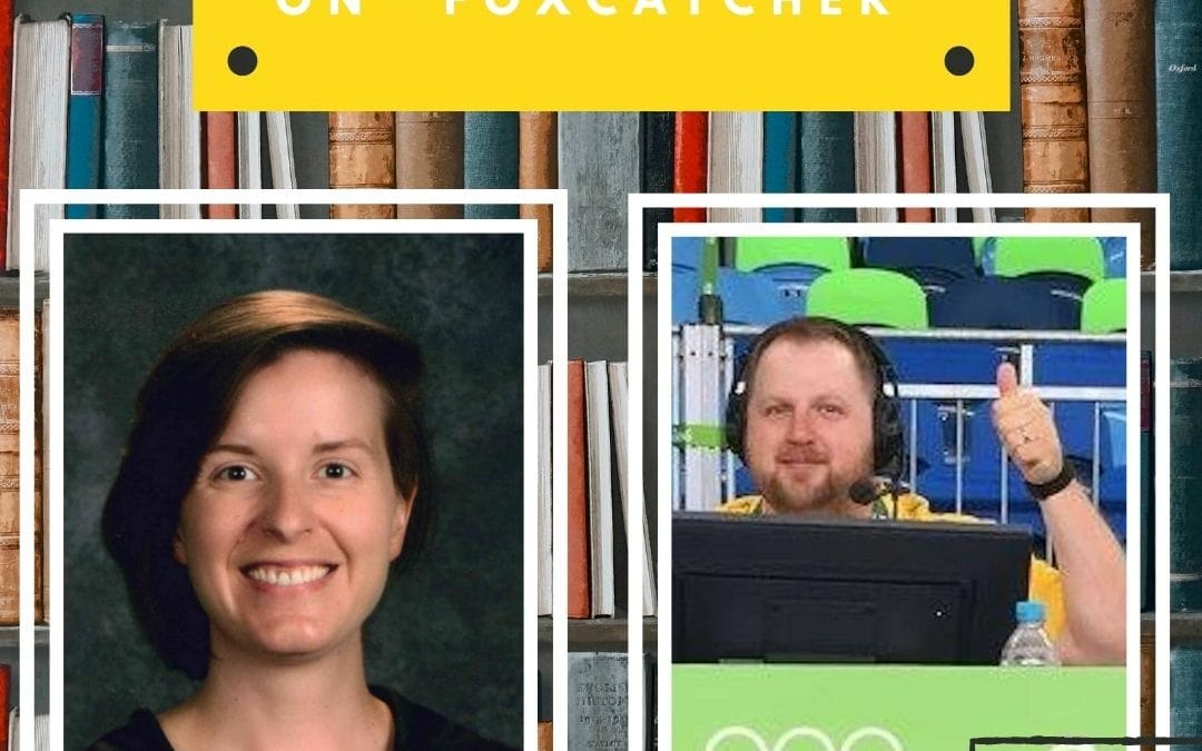 """Keep The Flame Alive podcast: Book Club Claire and Jason Bryant on """"Foxcatcher"""""""