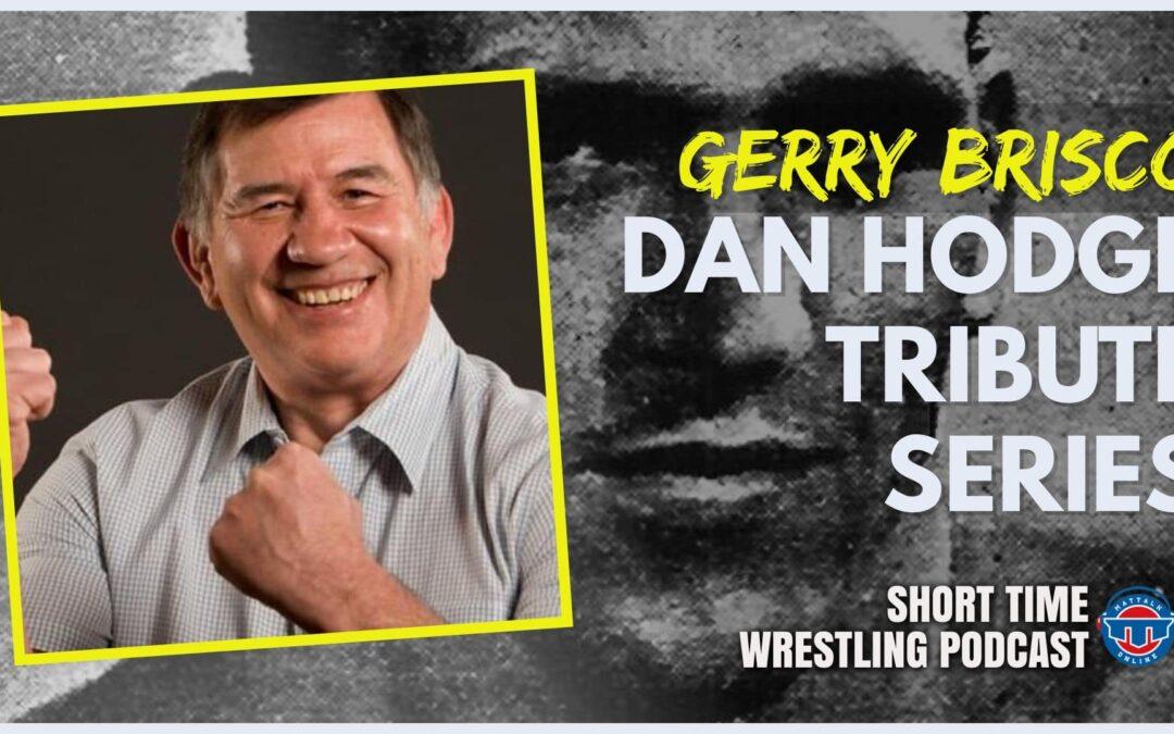 Dan Hodge Tribute Series: Gerry Brisco