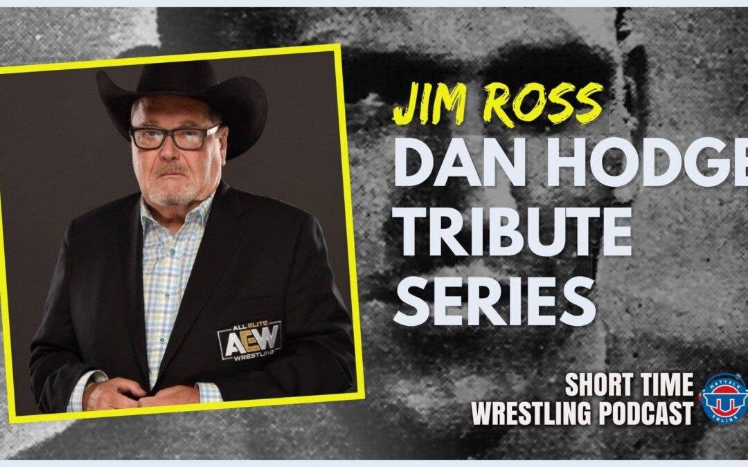 Dan Hodge Tribute Series: Jim Ross