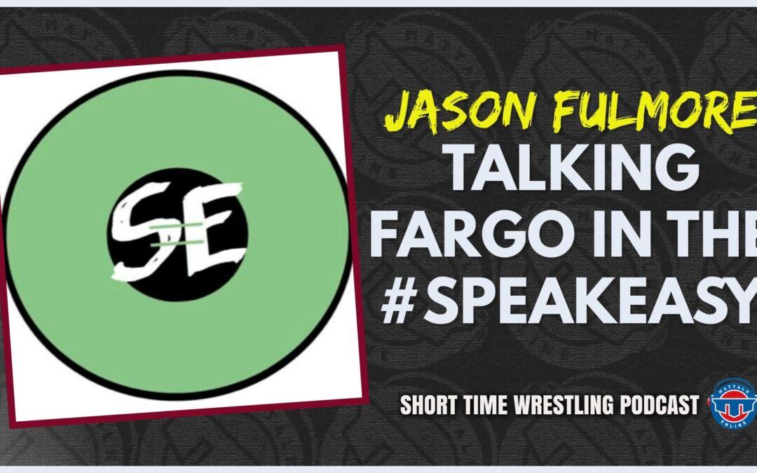 Jason Fulmore of SEWrestle talks Fargo and Southeast wrestling in the Speakeasy