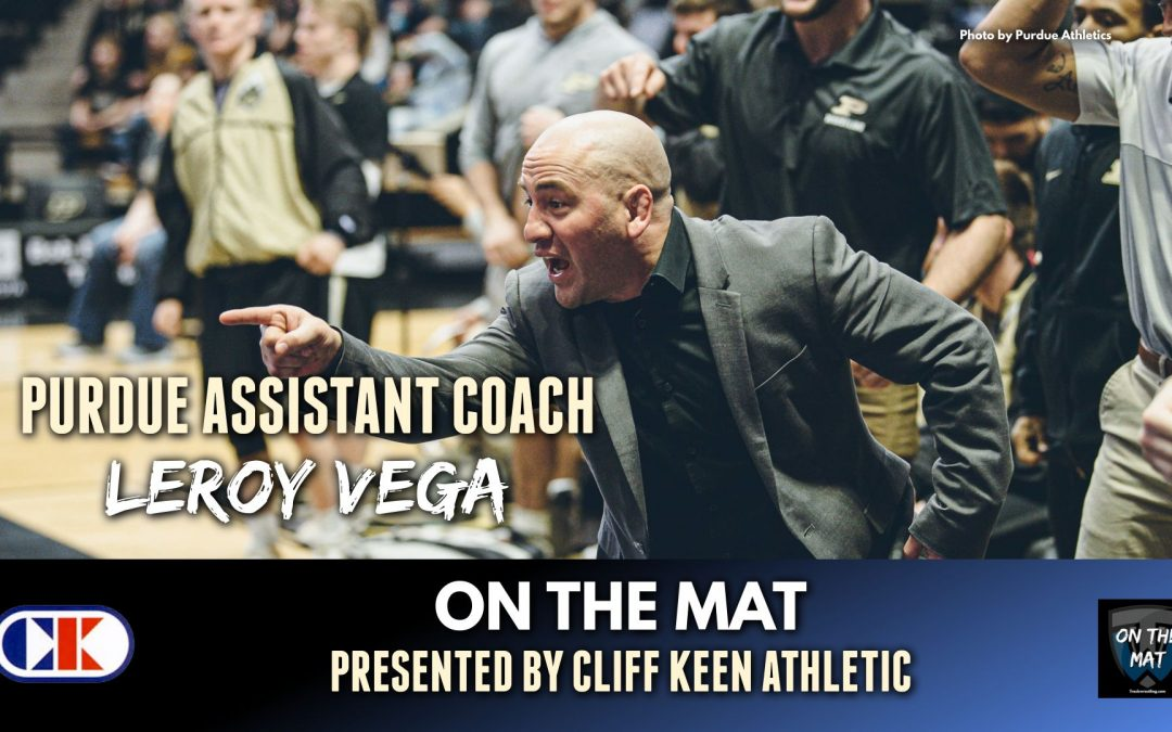 Purdue assistant coach Leroy Vega goes On The Mat – OTM637